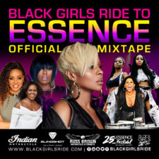 BLACK GIRLS RIDE TO ESSENCE MIX